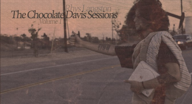 Rhys Langston and The Chocolate Davis Sessions Volume I [Listen]